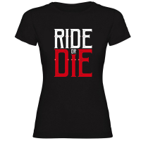 Camiseta RIDE OR DIE negra mujer by TZOR
